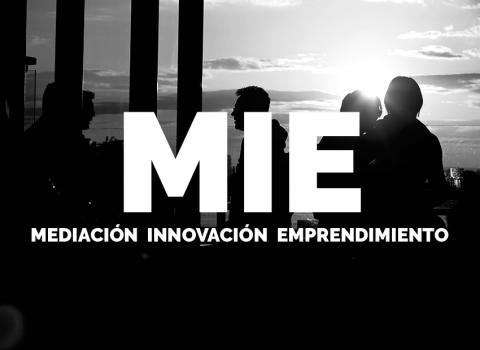 Programa MIE (Mediación – Innovación – Emprendimiento), un año para hacer y pensar de modo diferente